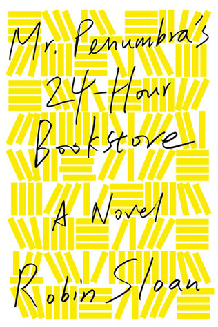 Mini Reviews: Mr. Penumbra's 24-Hour Bookstore and Ajax Penumbra 1969
