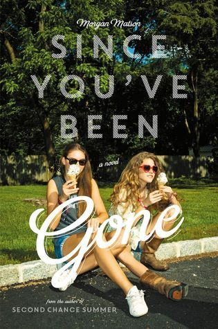 Review: Since You've Been Gone