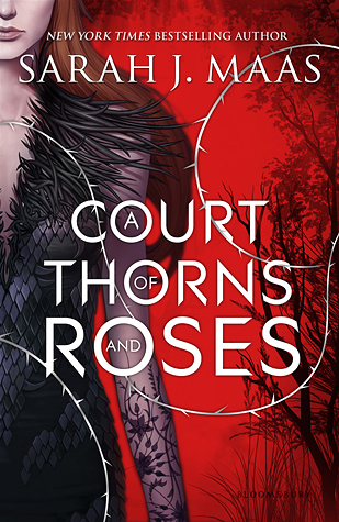 ARC Review: A Court of Thorns and Roses