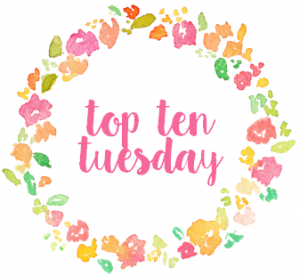 Top Ten Tuesdays #38: Characters