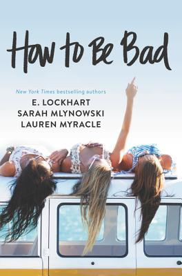 Review: How to Be Bad