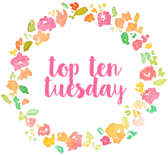 Top Ten Tuesdays #93: Anticipated Releases