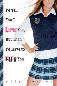 Review: I'd Tell You I Love You but Then I'd Have to Kill You