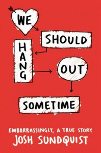 ARC Review: We Should Hang Out Sometime