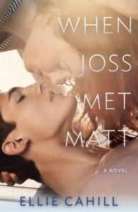 ARC Review: When Joss Met Matt