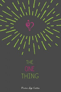 ARC Review: The One Thing