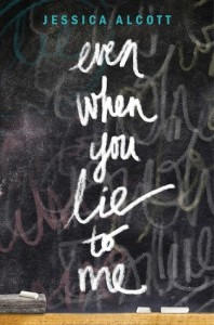 ARC Review: Even When You Lie to Me