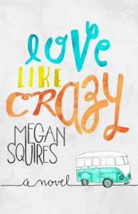 Reviews: Love Like Crazy and Hollywood is Like High School with Money