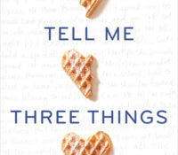 Review: Tell Me Three Things