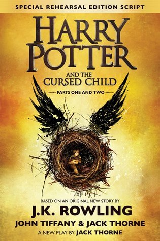Harry Potter and the Cursed Child by J. K. Rowling, John Tiffany, Jack Thorne