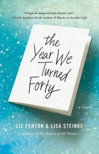 Late ARC Review: The Year We Turned Forty