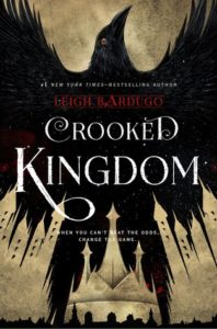 Back to the Grishaverse | Reviews: Crooked Kingdom and King of Scars