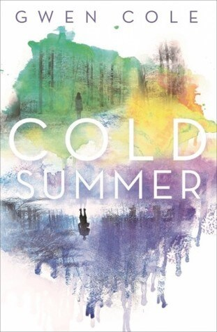 Cold Summer by Gwen Cole