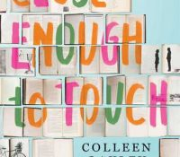 ARC Review: Close Enough to Touch