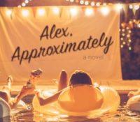 ARC Review: Alex, Approximately