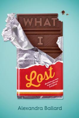 What I Lost by Alexandra Ballard