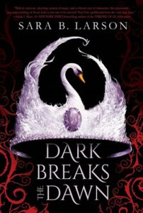 ARC Review: Dark Breaks the Dawn