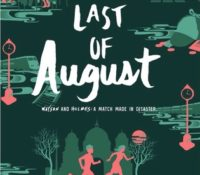 Bite-Sized Reviews: The Last of August & Lucky in Love