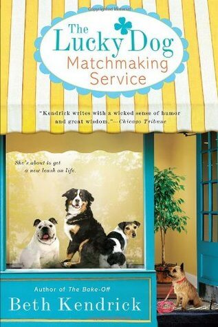 The Lucky Dog Matchmaking Service by Beth Kendrick