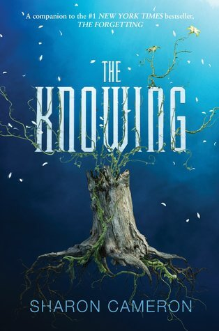 The Knowing by Sharon Cameron