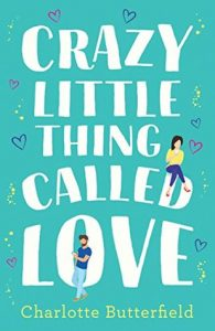 Review Round Up | Crazy Little Thing Called Love and The Becoming of Noah Shaw