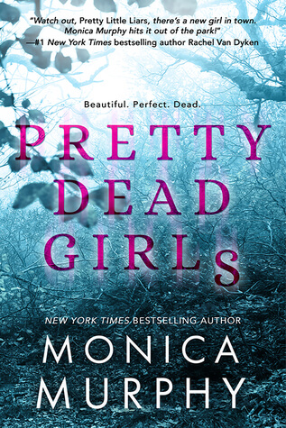 Pretty Dead Girls by Monica Murphy