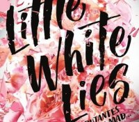 ARC Reviews: Little White Lies and The Geography of Letting Go