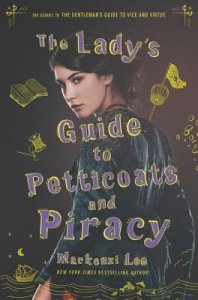 Review Round Up | The Lady's Guide to Petticoats & Piracy and Royals