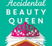 Blog Tour | Review & Author Interview: The Accidental Beauty Queen