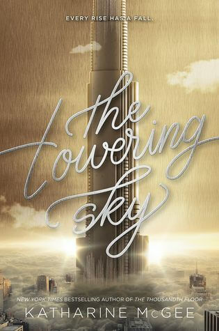The Towering Sky  by Katharine McGee