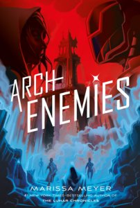 Review Round Up | Archenemies, The Vanishing Stair, and Two Can Keep a Secret