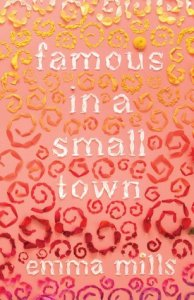 ARC Review: Famous in a Small Town