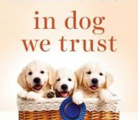ARC Review: In Dog We Trust
