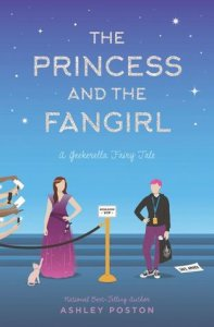 ARC Review: The Princess and the Fangirl