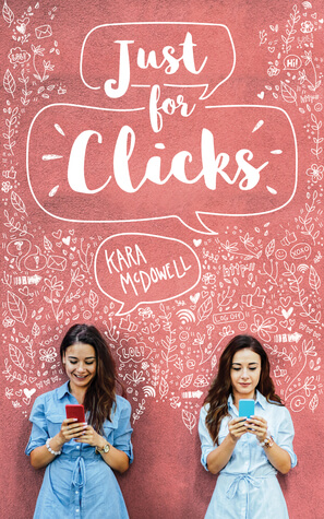 Just For Clicks by Kara McDowell
