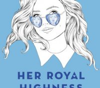 ARC Reviews: Her Royal Highness and Don't Date Rosa Santos