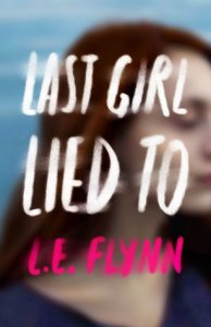 Blog Tour Review & Cover Colors: Last Girl Lied To
