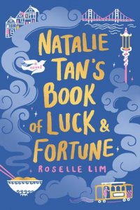 Review Round Up | The Lovely and the Lost, Natalie Tan's Book of Luck & Fortune, and Passion on Park Avenue