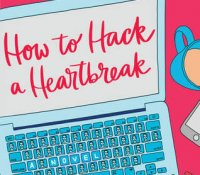 ARC Review: How to Hack a Heartbreak