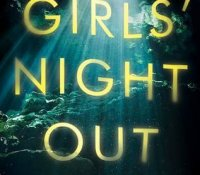 Review Round Up | Girls' Night Out, Maybe This Time, and Past Perfect Life