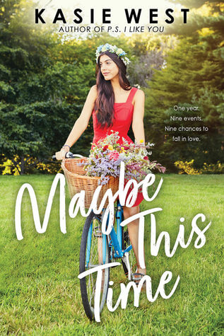 Maybe This Time by Kasie West