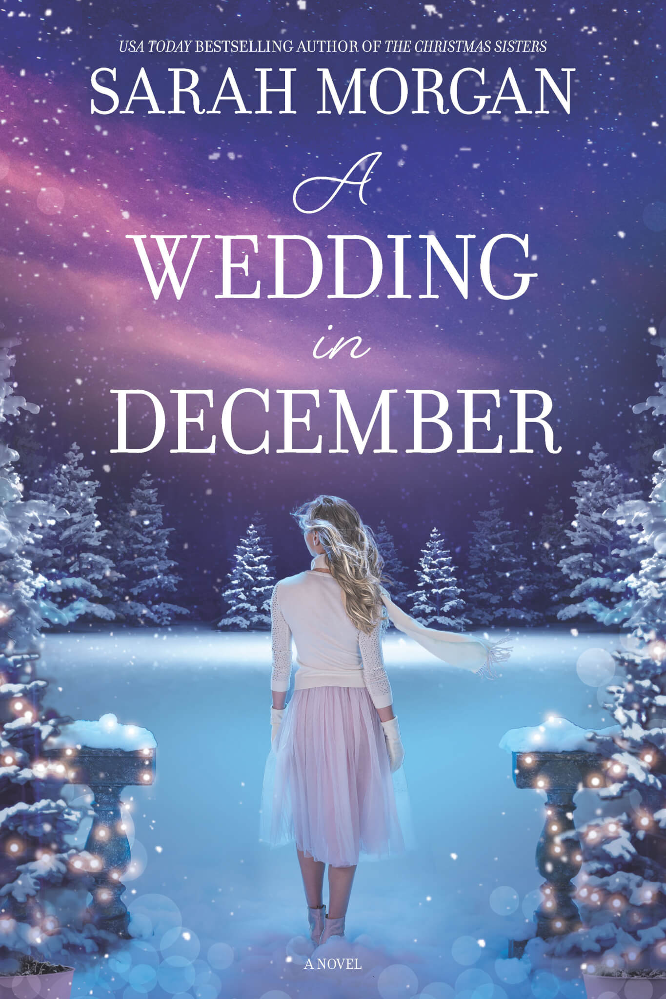 A Wedding in December: A Christmas Novel by Sarah Morgan