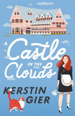 A Castle in the Clouds by Kerstin Gier, Romy Fursland