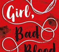 Review Round Up | Good Girl Bad Blood, They Wish They Were Us, and The Inheritance Games