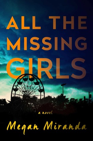 All the Missing Girls by Megan Miranda