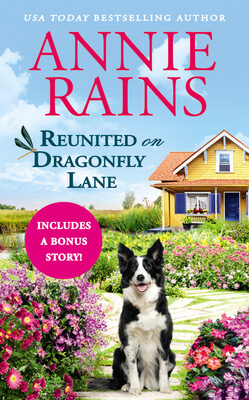 Reunited on Dragonfly Lane by Annie Rains