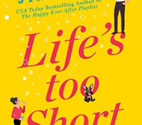 ARC Review: Life's Too Short