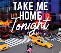 ARC Review: Take Me Home Tonight