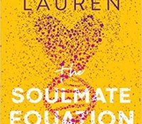 ARC Reviews: The Soulmate Equation and Satisfaction Guaranteed